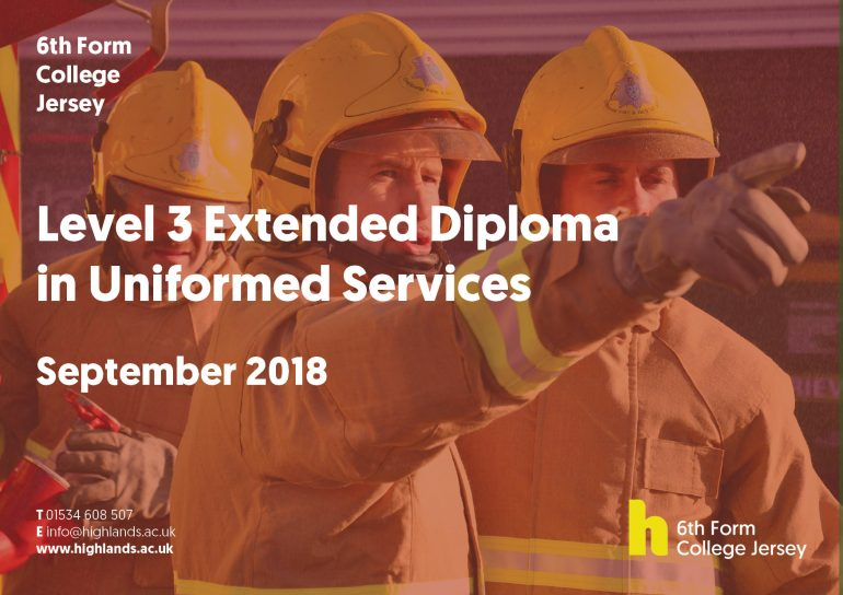 th form college to launch new diploma in uniformed services  increasing interest from young people in jersey highlands college s 6th form college is due to launch a level 3 extended diploma in uniformed services